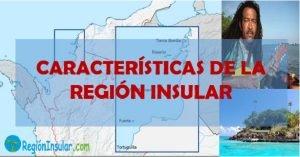 Caracteristicas generales de la Región Insular
