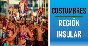 tradiciones de la region insular
