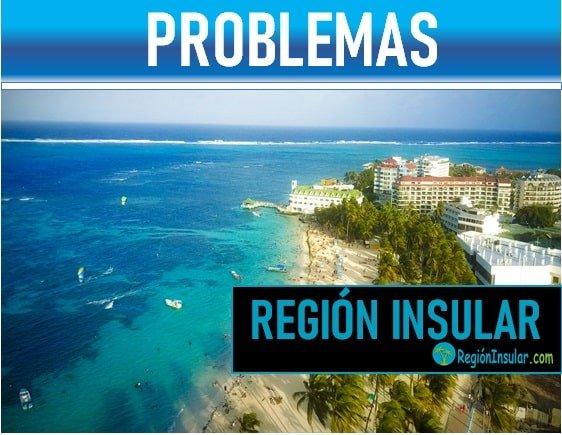 problematicas de la region Insular