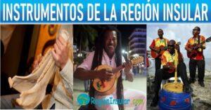 cuales son los instrumentos musicales de la region insular