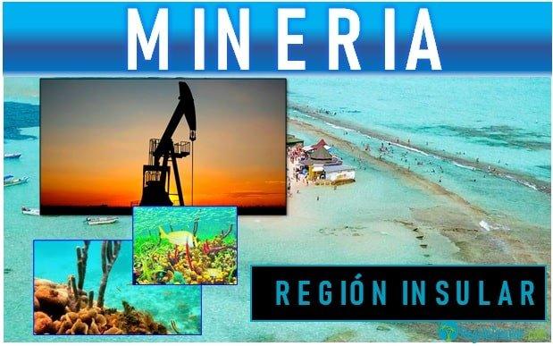 Minería de la region insular de Colombia