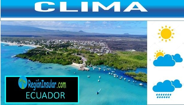 Clima de la region Insular o Galapagos